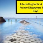 Interesting facts: A road in France, disappears twice a day!
